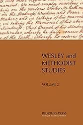 Wesley and Methodist Studies, Vol. 2
