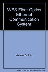 WES Fiber Optics Ethernet Communication System