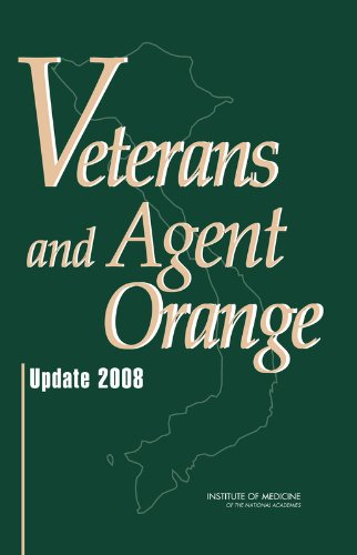 Veterans and Agent Orange: Update 2008 by National Academies Press