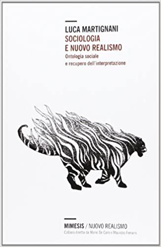 Sociologia e nuovo realismo. Ontologia sociale e recupero dell'interpretazione