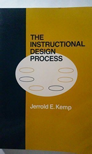 Instructional Design Process Kemp Jerrold E 9780060435899 Amazon Com Books
