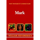 New Testament Commentary: Exposition of the Gospel According to Mark