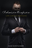 Submissive Confession (Lord Jordan's Submissives Book 1)