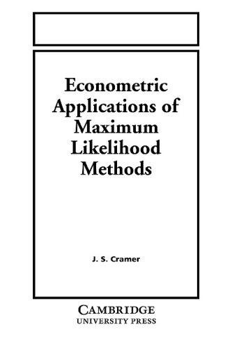 Econometric Applications of Maximum Likelihood Methods