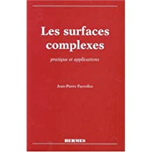 Les Surfaces Complexes: Pratique et Applications