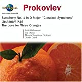 "Prokofiev: Symphony No. 1 in D Major ""Classical Symphony"" / Lt. Kije Suite / The Love for Three Oranges"