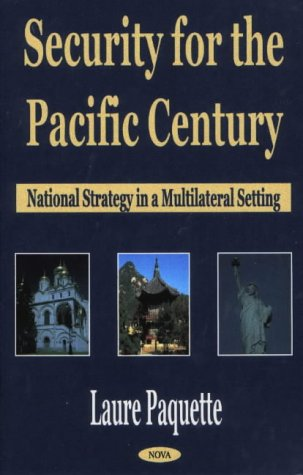 Download Security for the Pacific Century: National Strategy in a Multilateral Setting PDF