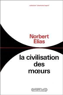 La Civilisation des moeurs, Elias, Norbert