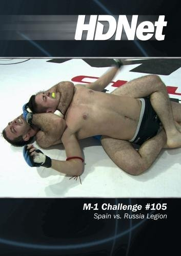 M-1 Challenge #105: Spain vs. Russia Legion by HDNet