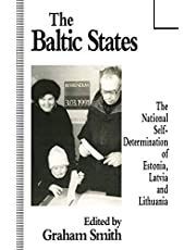 The Baltic States: The National Self-Determination of Estonia, Latvia and Lithuania
