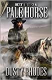 Death Rides a Pale Horse 9781931742030