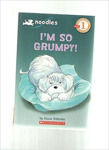 Book I'm So Grumpy - A Noodles Book (Noodles, Level 1 - Beginning Reader)
