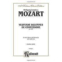 Vesperae Solennes de Confessore, K. 339: Satb with Satb Soli (Orch.) (Latin Language Edition)