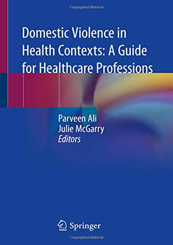 Domestic Violence in Health Contexts: A Guide for Healthcare Professions