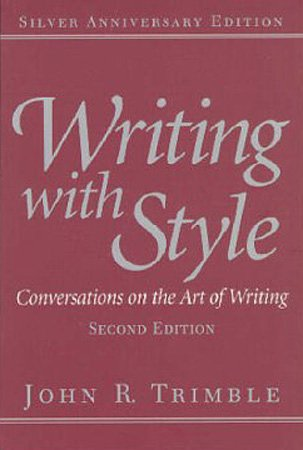 Writing with Style: Conversations on the Art of Writing (2nd Edition)