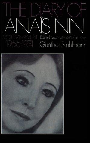 The Diary Of Anais Nin, Volume 7 (1966-1974)
