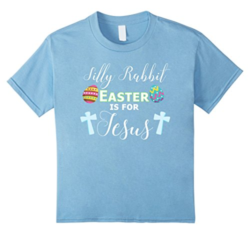 Kids Silly Rabbit Easter T-Shirt Cute Funny Bunny Shirt 10 Baby Blue (Men Looking For Plus Size Women)