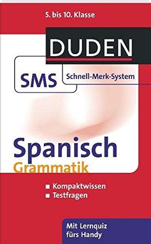 spanisch-grammatik-5-bis-10-klasse-duden-sms-schnell-merk-system
