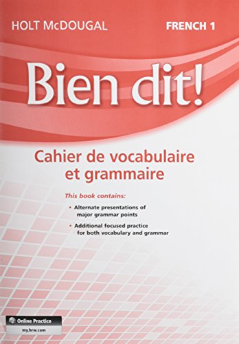 Holt French Level (Bien dit!: Vocabulary and Grammar Workbook Student Edition Level 1A/1B/1 (French Edition))