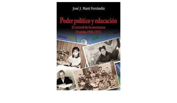 Poder político y educación: El control de la enseñanza España ...