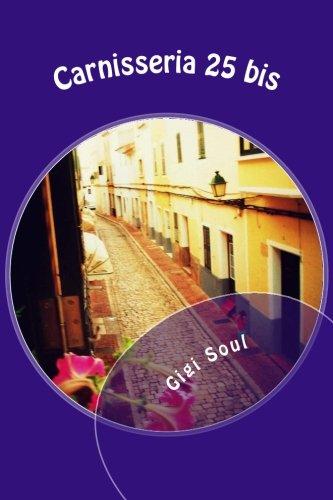 Carnisseria 25 bis (Spanish Edition) [Ms Gigi Soul] (Tapa Blanda)