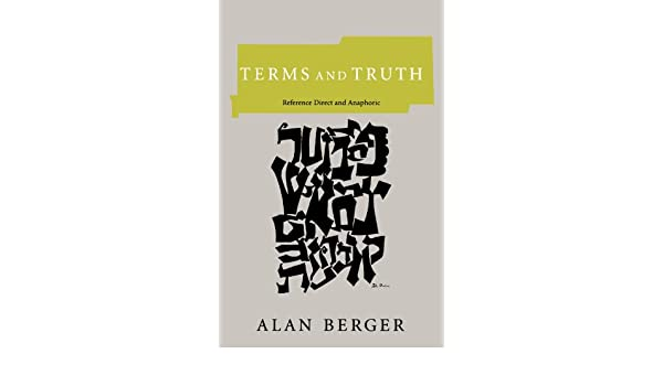 Terms and Truth: Reference Direct and Anaphoric (Bradford Books)