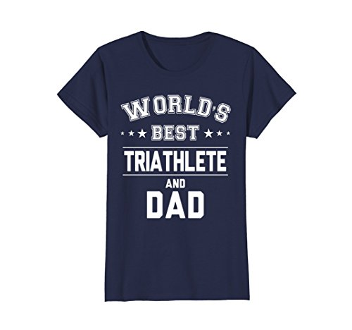 Womens World's Best Triathlete And Dad T-Shirt | Daddy Gift CM Large - Triathlete Best Female