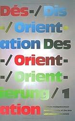 Des-/Orientierung, Dis-/Orientation, Dés-/Orientation 1