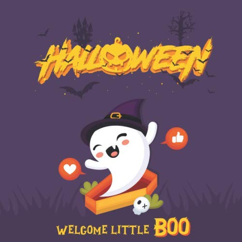 HALLOWEEN - Welcome Little Boo: Cute and Spooky Novelty Halloween Themed Gift ~ For Baby Shower Party Host or Ghost Lovers ~ Signing Guestbook To ... and Thoughts (8.5