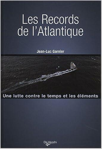 En ligne Les records de l'Atlantique pdf epub