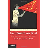 Image for Incitement on Trial: Prosecuting International Speech Crimes (Cambridge Studies in Law and Society)