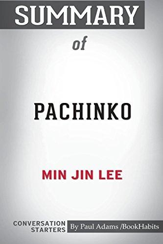 Summary of Pachinko by Min Jin Lee: Conversation Starters