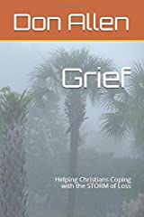Grief: Helping Christians Coping with the STORM of Loss Paperback