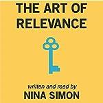 The Art of Relevance | Nina Simon