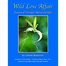 Wild Love Affair: Essence of Florida's Native Orchids