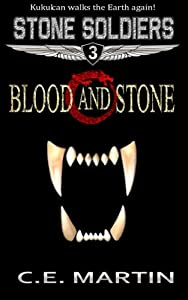 Blood and Stone (Stone Soldiers)