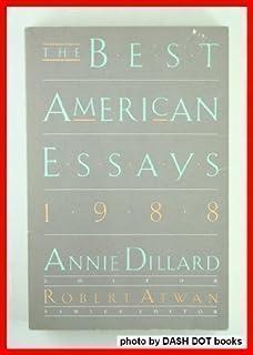 the best american essays robert atwan justin kaplan the best american essays 1988