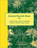 Journey Beyond Abuse, Kay-Laurel Fischer and Michael F. McGrane, 0940069148