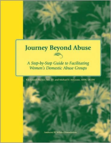 Download Journey Beyond Abuse: A Step-By-Step Guide to Facilitating Women's Domestic Abuse Groups PDF Free
