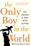 The Only Boy in the World, Michael Blastland, 1569242917