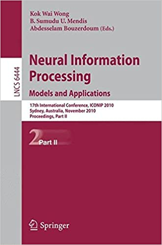 Saada Neural Information Processing. Models and Applications: 17th International Conference, ICONIP 2010, Sydney, Australia, November 21-25, 2010, Proceedings, Part II (Lecture Notes in Computer Science) 3642175333 Suomeksi PDF CHM