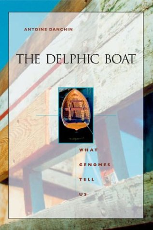 The Delphic Boat: What Genomes Tell Us by Brand: Harvard University Press