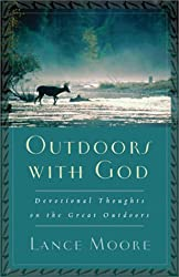 Outdoors with God: Devotional Thoughts on the Great Outdoors