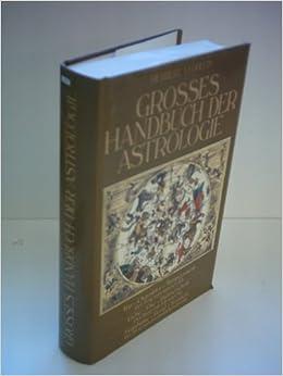 Grosses Handbuch Der Astrologie Amazon De Lohlein Herbert A Bucher
