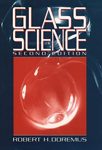 Glass Science, 2nd Edition