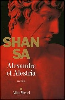 Alexandre et Alestria par Sa