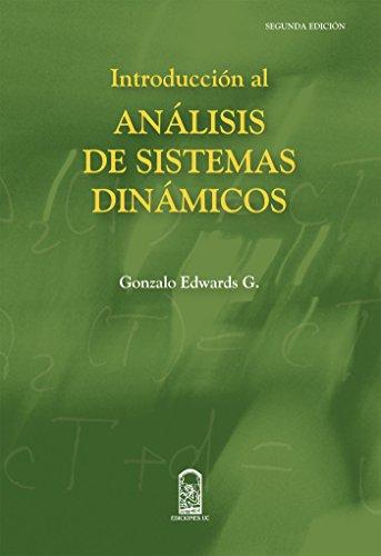 Introducción al análisis de sistemas dinámicos (Spanish Edition)