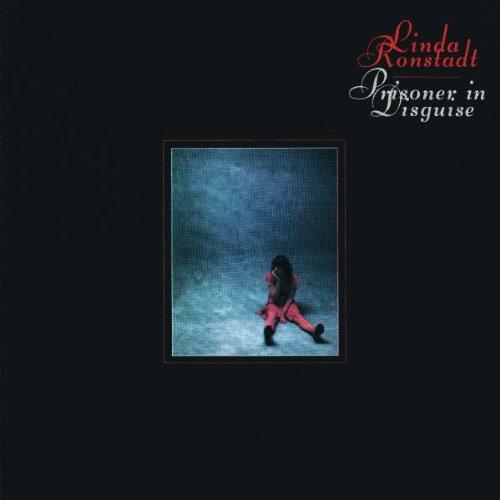 Linda Ronstadt: Prisoner In Disguise (Audio CD)