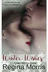 Winter Wishes (COLONY World) (Volume 1) Paperback