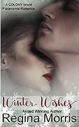 Winter Wishes (COLONY World) (Volume 1)